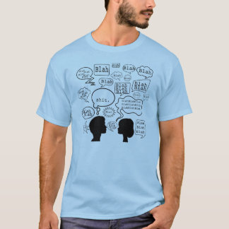 blah blah........ T-Shirt