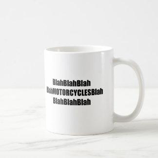 Blah Motorcycles Blah Coffee Mug