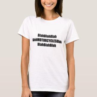 Blah Motorcycles Blah T-Shirt