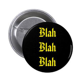Blah on Black Pinback Button