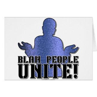 Blah People Unite! Card