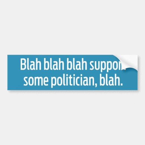 Blah Politician Blah Bumper Sticker