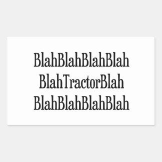 Blah Tractor Blah Rectangular Sticker