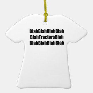 Blah Tractor Blah Tractor Gifts By Gear4gearheads Double-Sided T-Shirt Ceramic Christmas Ornament
