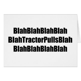Blah Tractor Pulls Blah Tractor Gifts Greeting Cards