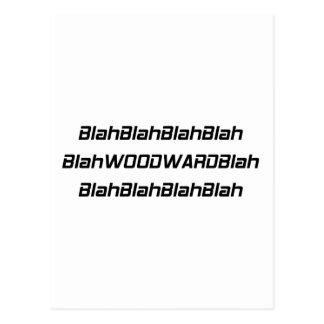 Blah Woodward Blah Woodward Gifts By Gear4gearhead Postcard