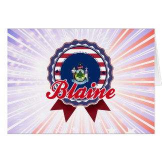 Blaine, ME Card