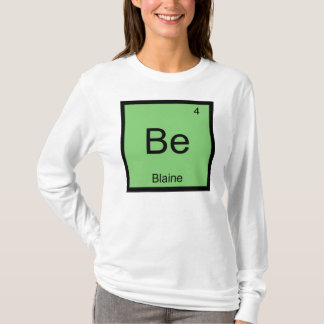 Blaine Name Chemistry Element Periodic Table T-Shirt