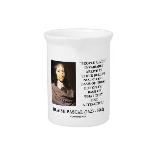Blaise Pascal Arrive At Beliefs Basis Attractive Drink Pitchers
