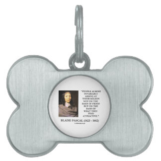 Blaise Pascal Arrive At Beliefs Basis Attractive Pet Name Tag