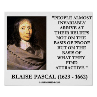 Blaise Pascal Arrive At Beliefs Basis Attractive Poster