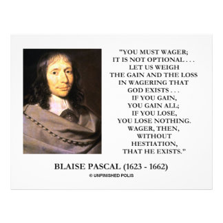 """Blaise Pascal Gain Loss Wagering God Exists Quote 8.5"""" X 11"""" Flyer"""