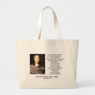 Blaise Pascal Gain Loss Wagering God Exists Quote Large Tote Bag