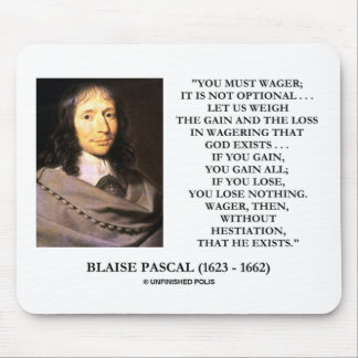 Blaise Pascal Gain Loss Wagering God Exists Quote Mouse Pad
