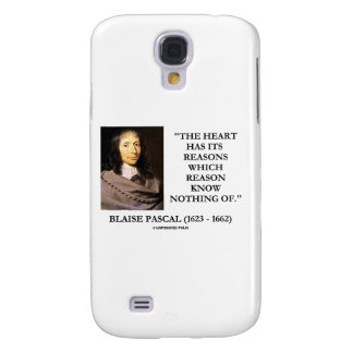 Blaise Pascal Heart Has Reasons Which Reason Know Galaxy S4 Case