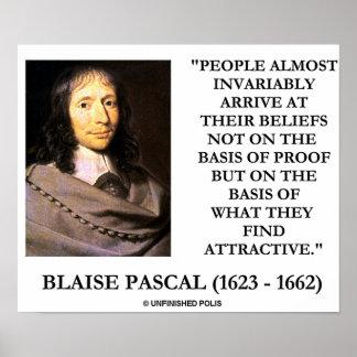 Blaise Pascal llega la base de las creencias atrac Posters