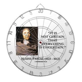 Blaise Pascal Not Certain Everything Is Uncertain Dartboard