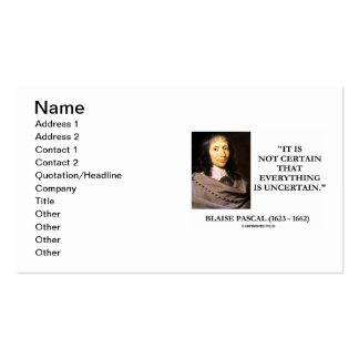 Blaise Pascal Not Certain Everything Uncertain Business Card Template