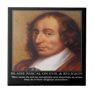 Blaise Pascal Religious Evil Quote Tile