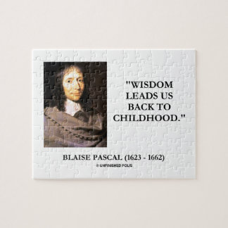 Blaise Pascal Wisdom Leads Us Back To Childhood Jigsaw Puzzle