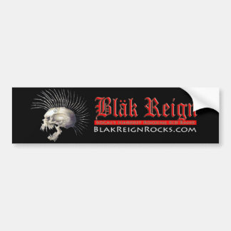 Blak Reign Bumper Sticker Car Bumper Sticker