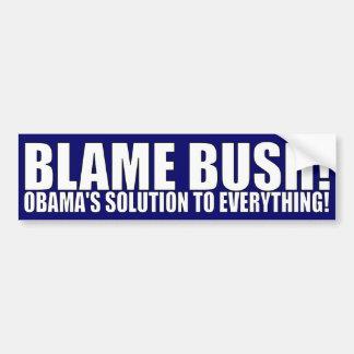 BLAME BUSH! BUMPER STICKER