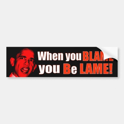 Blame Bush Car Bumper Sticker