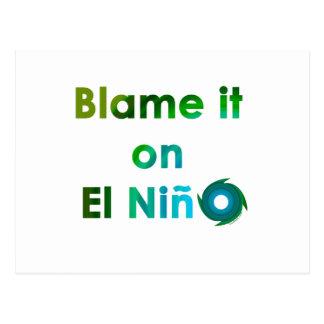 Blame El Nino Postcard