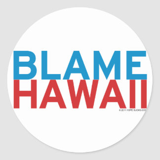 Blame Hawaii Classic Round Sticker