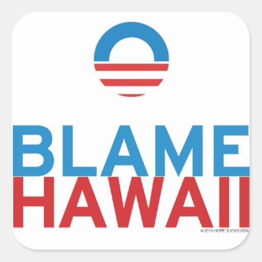 Blame Hawaii Stickers