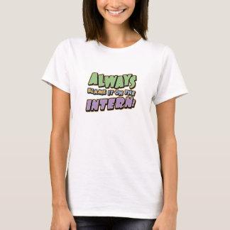 Blame Intern T-shirt