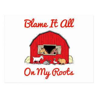 Blame It All On My Roots Farm Girl Postcard