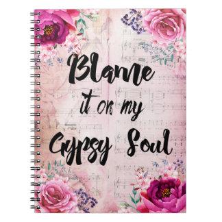 Blame it on my Gypsy Soul Journal