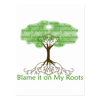 Blame it on My Roots Postcard