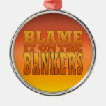 Blame it on the Bankers Anti Banks Pro Worker Christmas Tree Ornaments