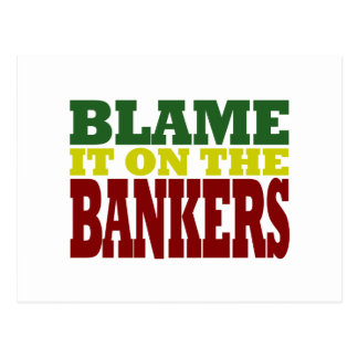 Blame it on the Bankers (financial crisis) Postcard