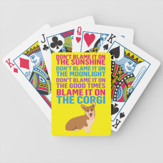 Blame it on the Corgi funny dog Bicycle Playing Cards