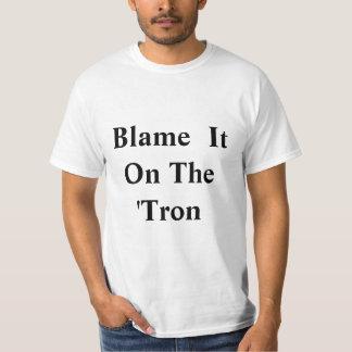 Blame it on the 'Tron Tee Shirt