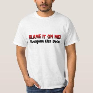 BLAME ME Shirt