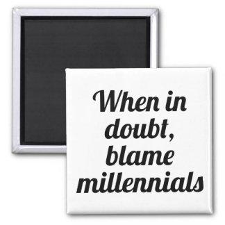 Blame Millennials Magnet