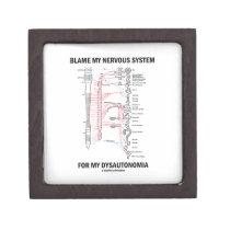 Blame My Nervous System For My Dysautonomia Jewelry Box