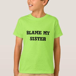 Blame my Sister Youth Tshirt