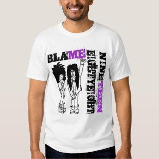 Blame Nineteen Eighty Eight! T-shirt