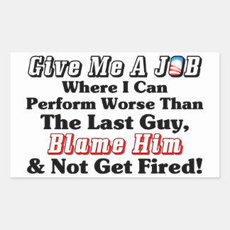 Blame Obama! Rectangular Sticker