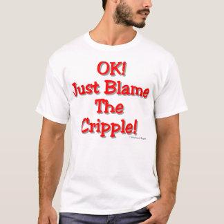 Blame the Cripple (Light) T-Shirt