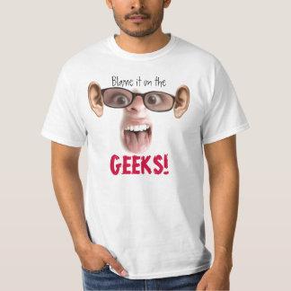 Blame the Geeks Shirt