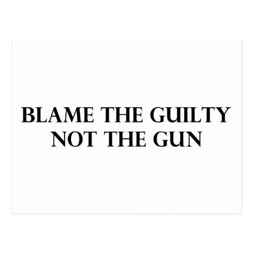 Blame the Guilty Not the Gun Postcard