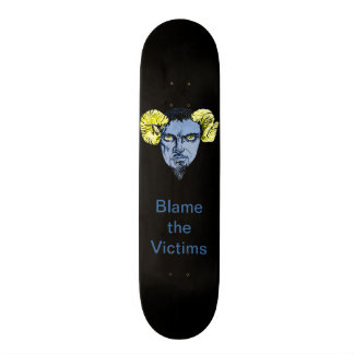 blame the Victims - wicked cool skate punk design Skateboard Deck