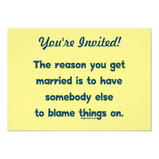 Blame Things On 5x7 Paper Invitation Card