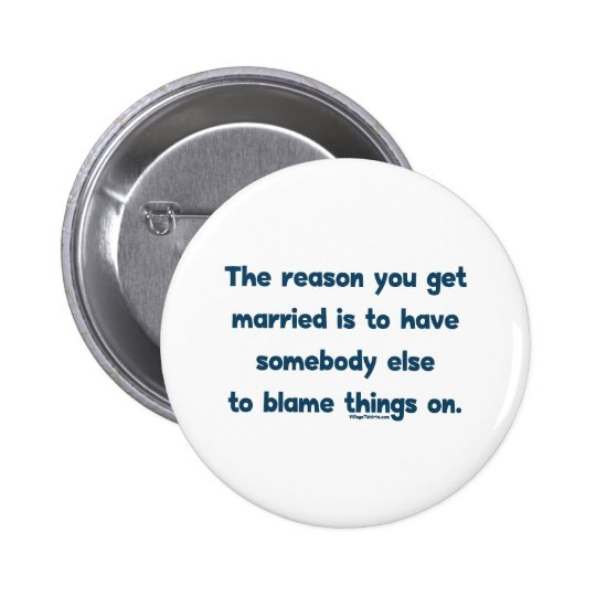 Blame Things On Pinback Button